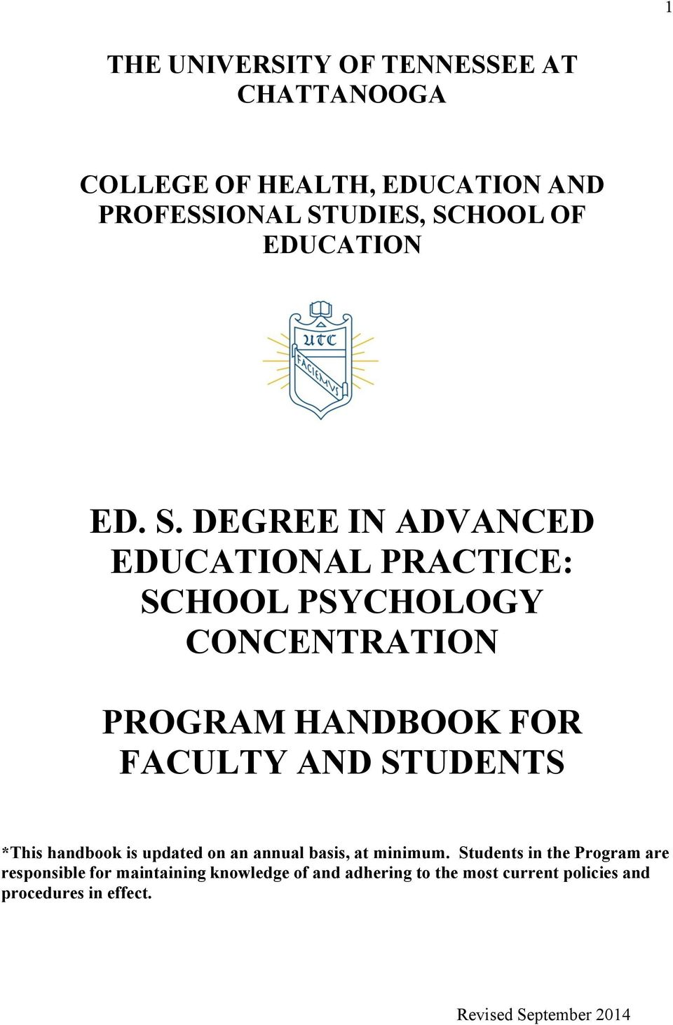 DEGREE IN ADVANCED EDUCATIONAL PRACTICE: SCHOOL PSYCHOLOGY CONCENTRATION PROGRAM HANDBOOK FOR FACULTY AND STUDENTS