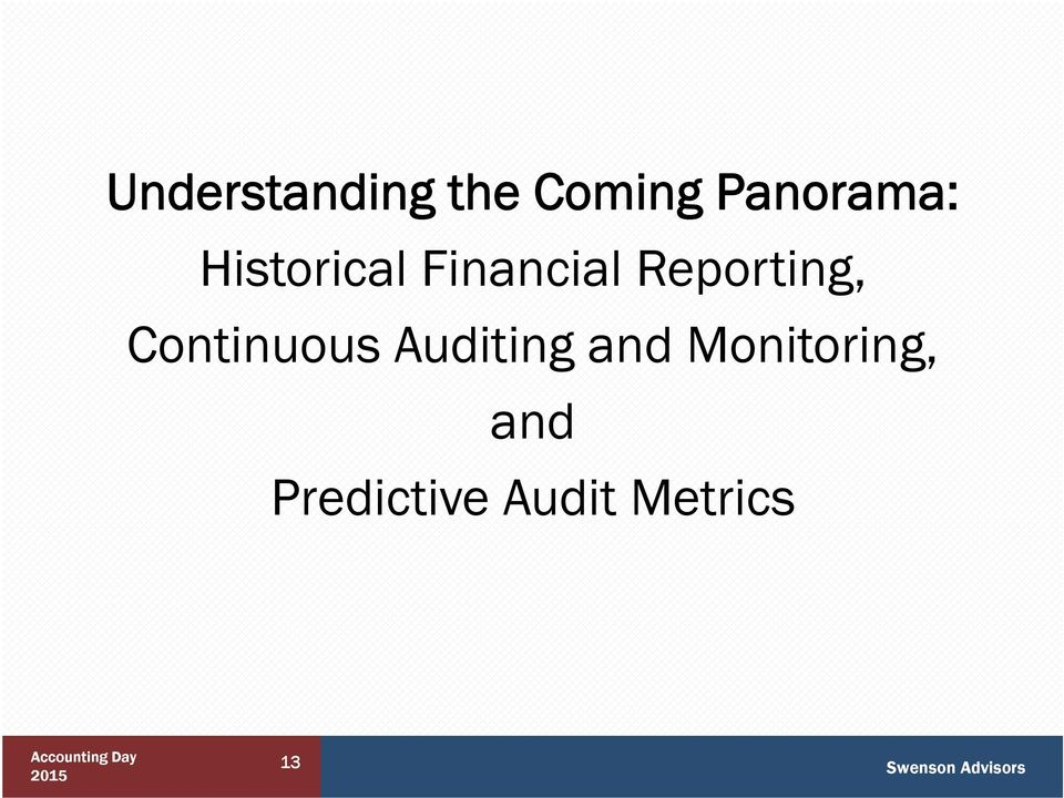 Reporting, Continuous Auditing