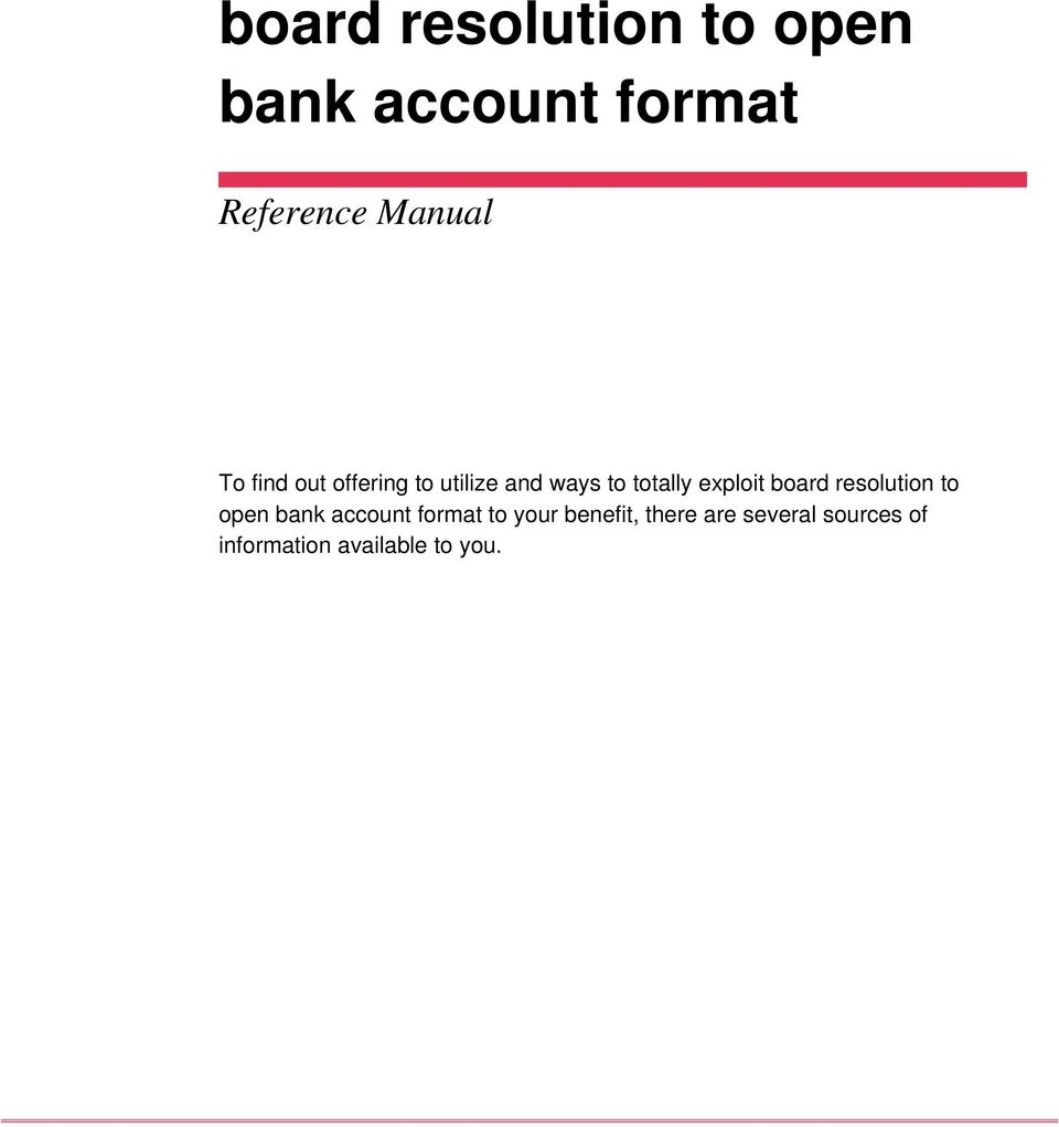 exploit board resolution to open bank account format to your