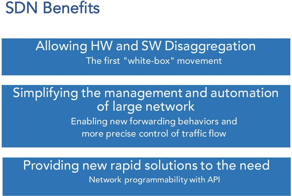 Enabling new forwarding behaviors and more precise control of traffic