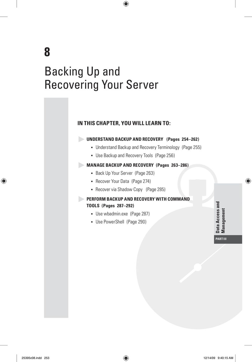 Your Server (Page 263) n Recover Your Data (Page 274) n Recover via Shadow Copy (Page 285) Perform Backup and Recovery with Command 33 Tools