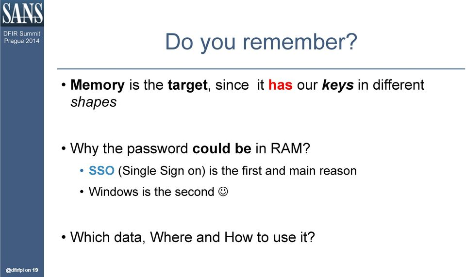 shapes Why the password could be in RAM?