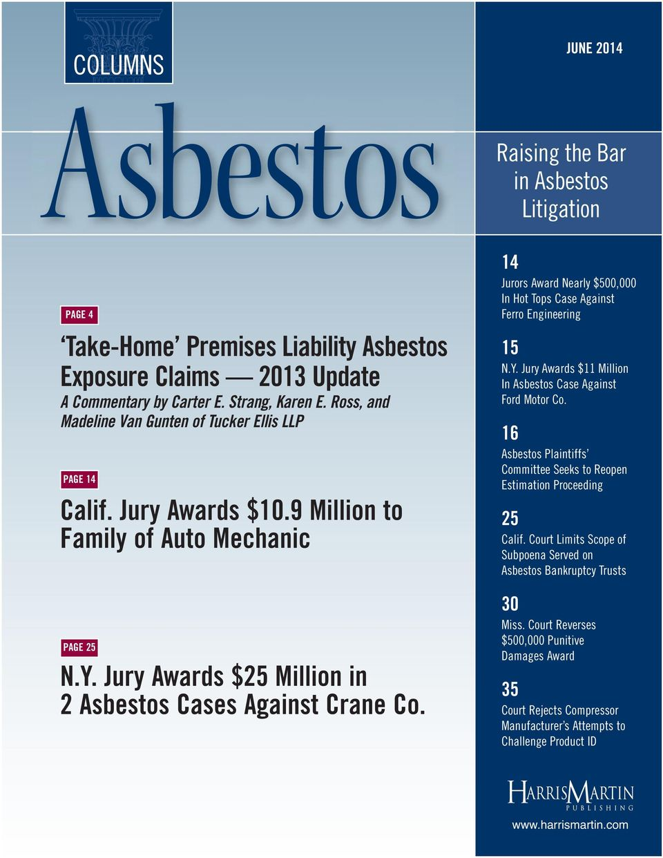 14 Jurors Award Nearly $500,000 In Hot Tops Case Against Ferro Engineering 15 N.Y. Jury Awards $11 Million In Asbestos Case Against Ford Motor Co.