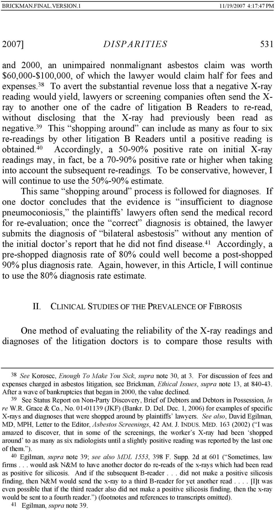 re-read, without disclosing that the X-ray had previously been read as negative.