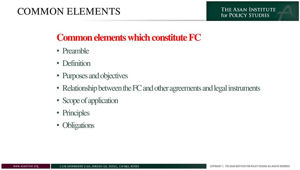 Relationship between the FC and other agreements and