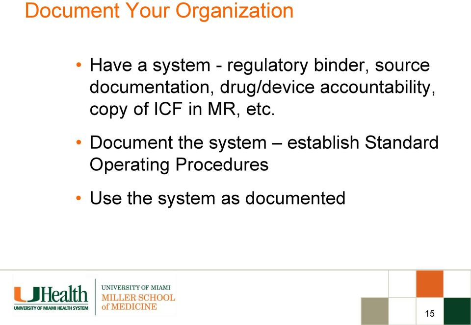 accountability, copy of ICF in MR, etc.