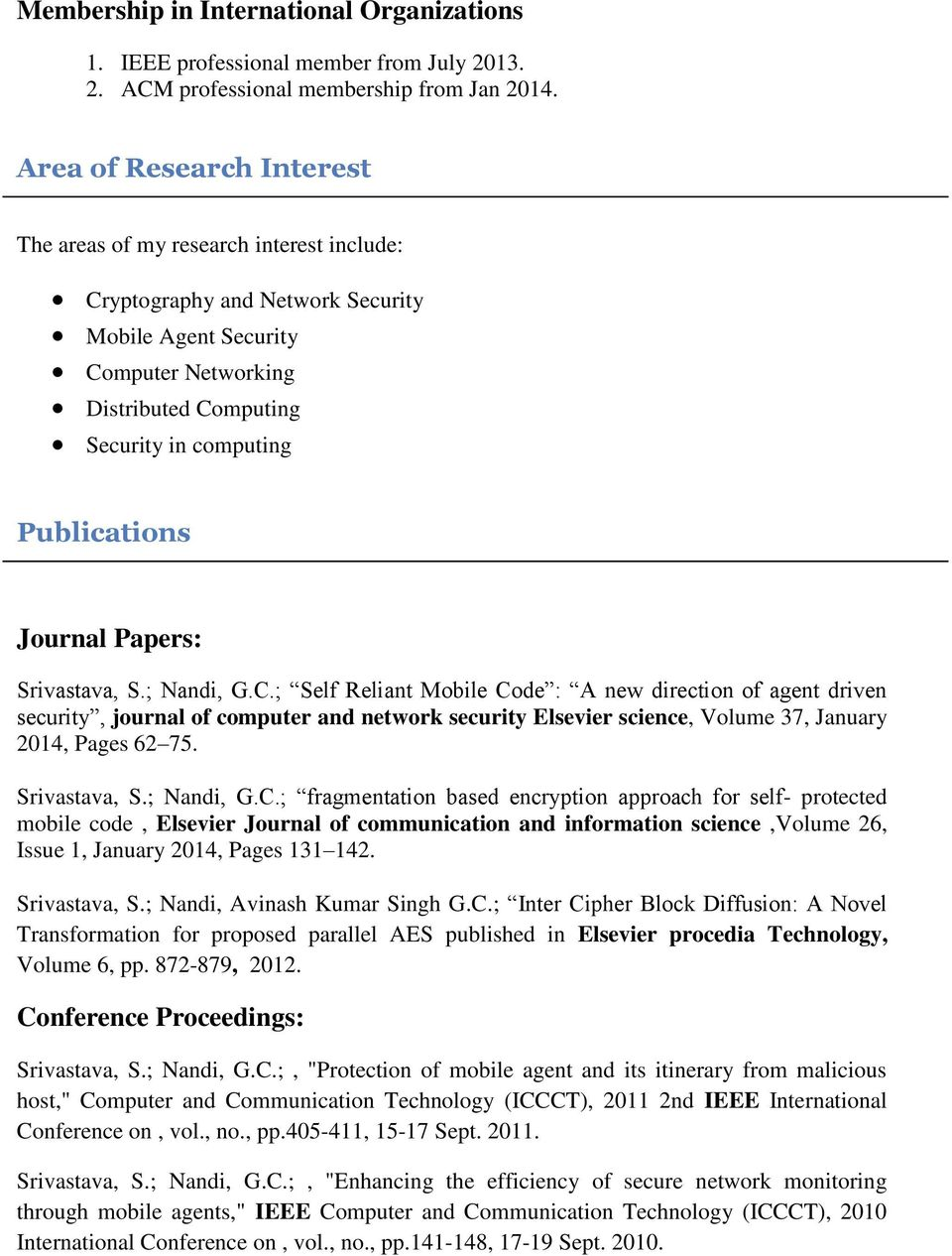 Publications Journal Papers: Srivastava, S.; Nandi, G.C.