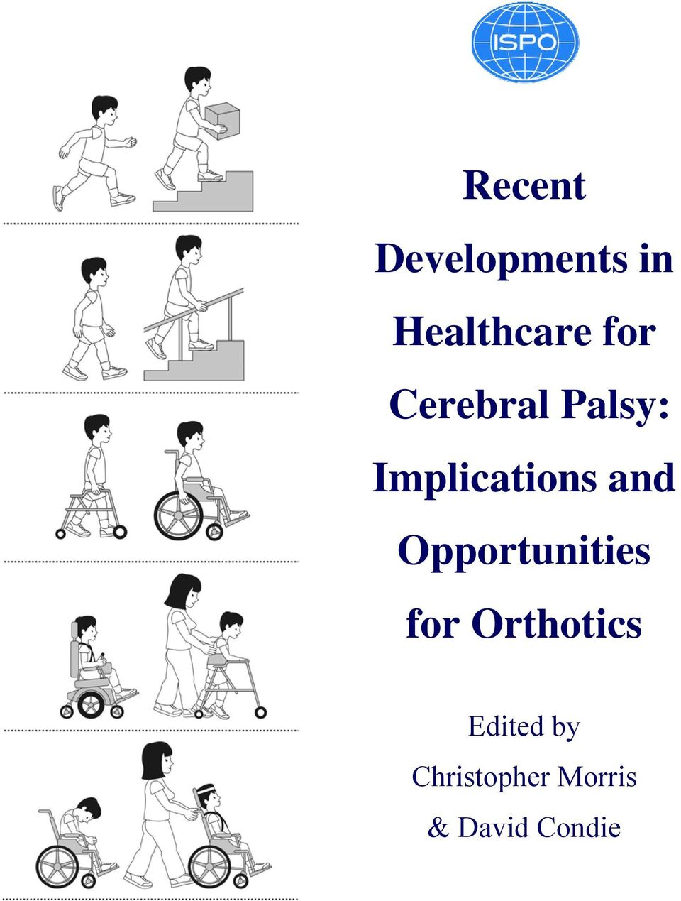 and Opportunities for Orthotics
