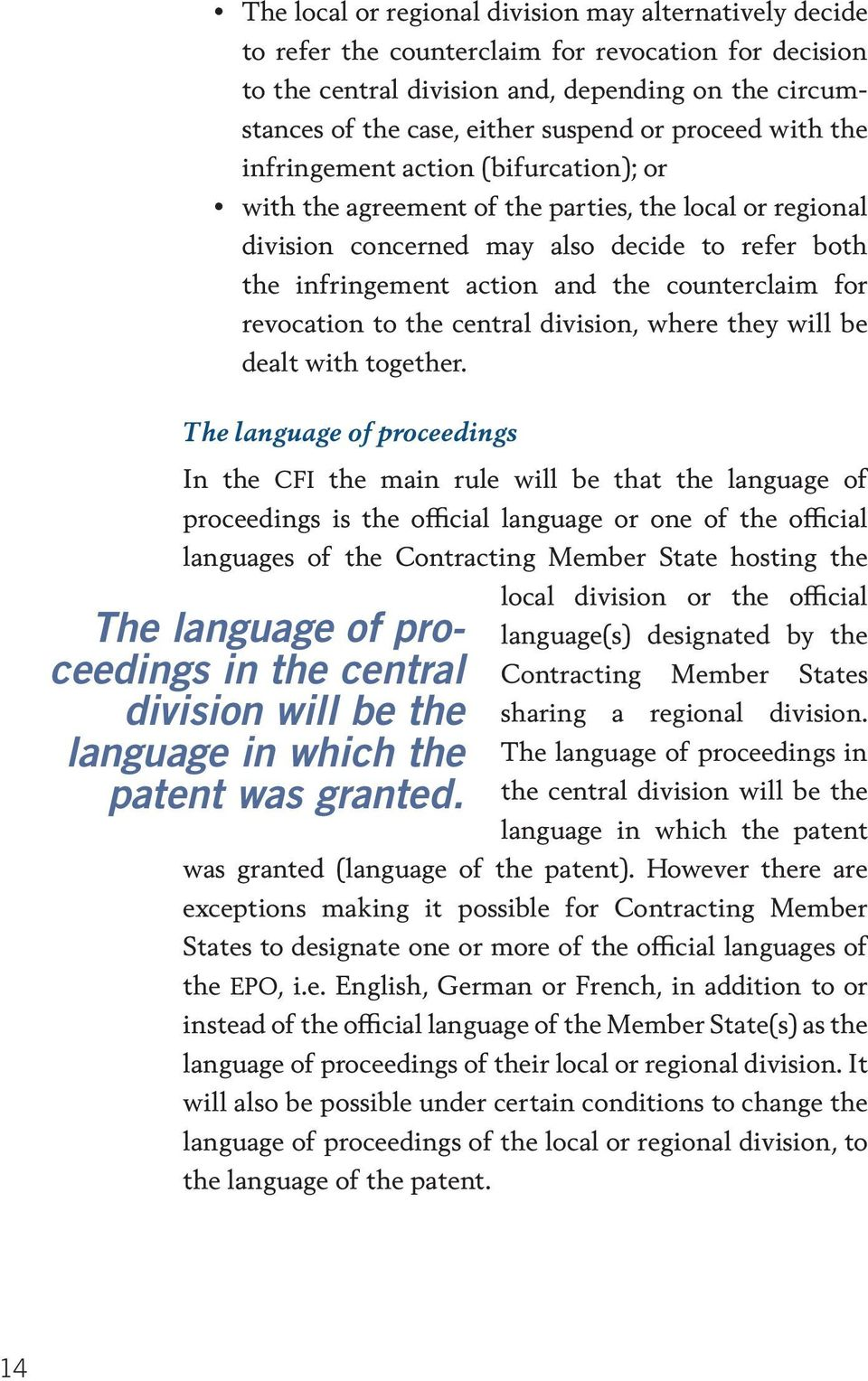 counterclaim for revocation to the central division, where they will be dealt with together.