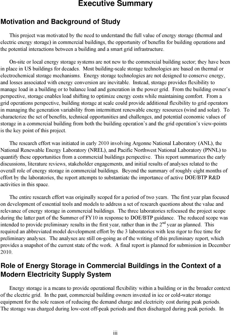 On-site or local energy storage systems are not new to the commercial building sector; they have been in place in US buildings for decades.