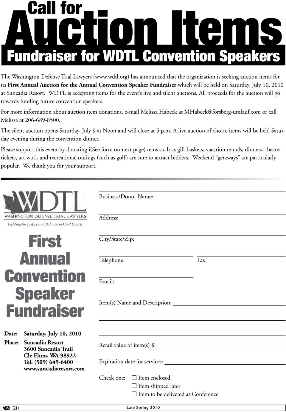 Resort. WDTL is accepting items for the event s live and silent auctions. All proceeds for the auction will go towards funding future convention speakers.
