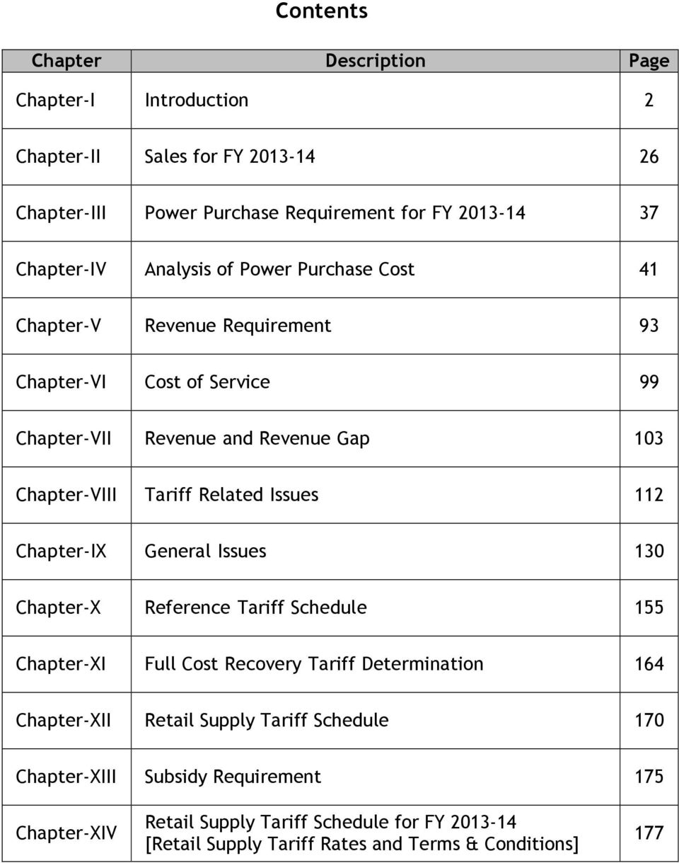 Related Issues 112 Chapter-IX General Issues 130 Chapter-X Reference Tariff Schedule 155 Chapter-XI Full Cost Recovery Tariff Determination 164 Chapter-XII Retail
