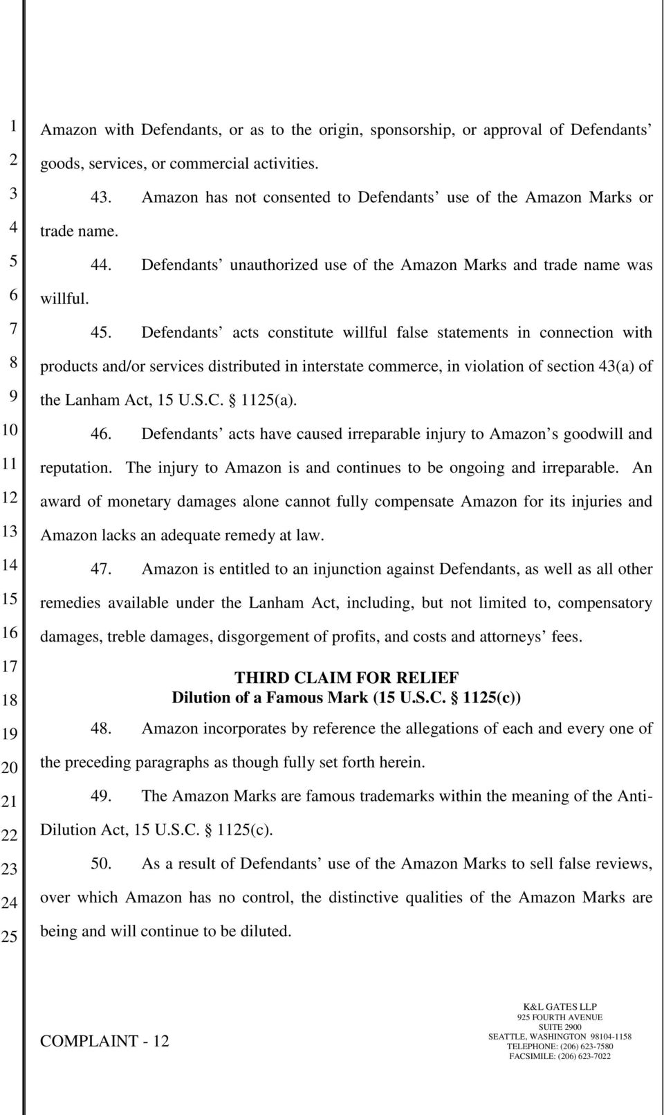 Defendants acts constitute willful false statements in connection with products and/or services distributed in interstate commerce, in violation of section (a)