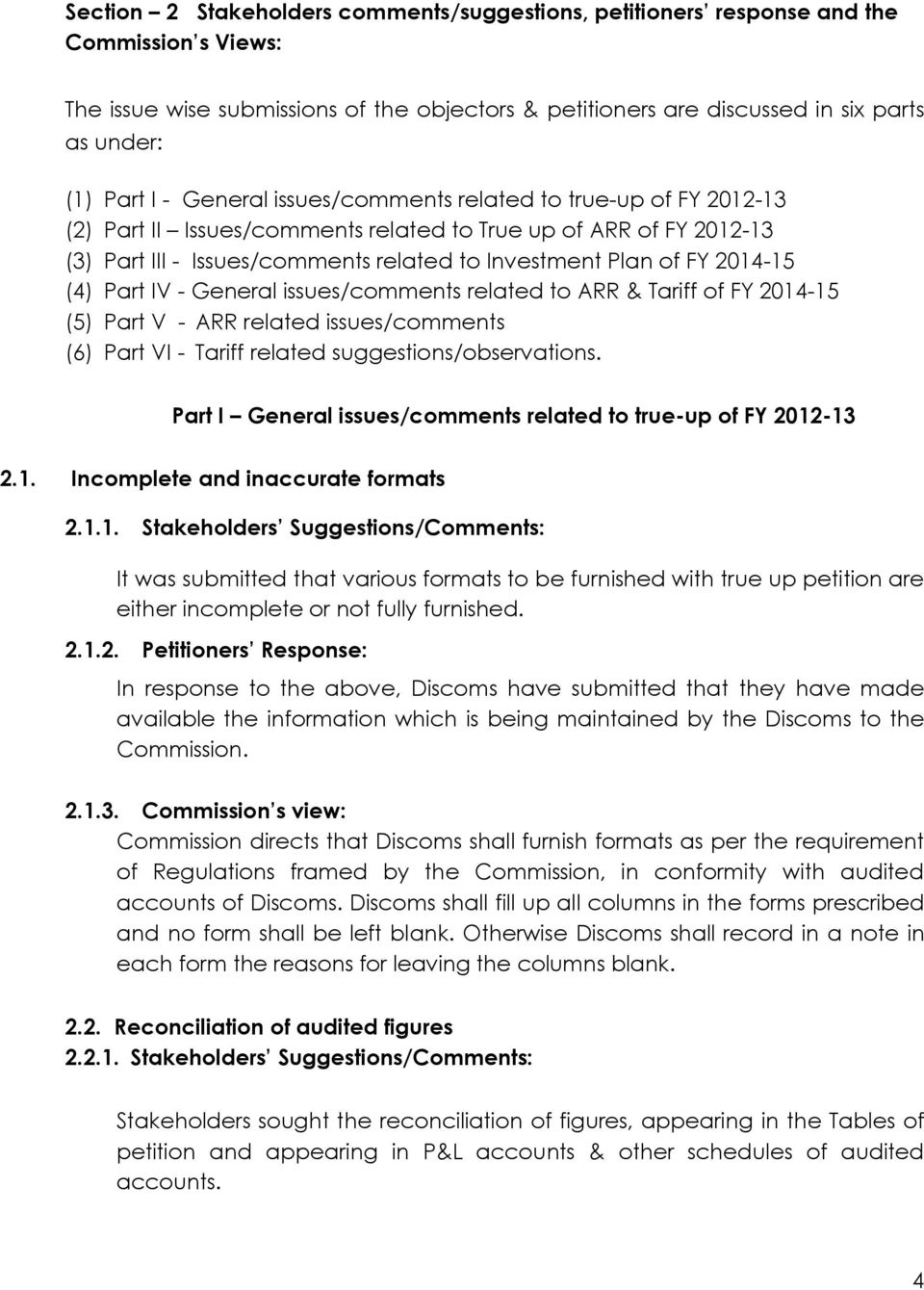 (4) Part IV - General issues/comments related to ARR & Tariff of FY 2014-15 (5) Part V - ARR related issues/comments (6) Part VI - Tariff related suggestions/observations.