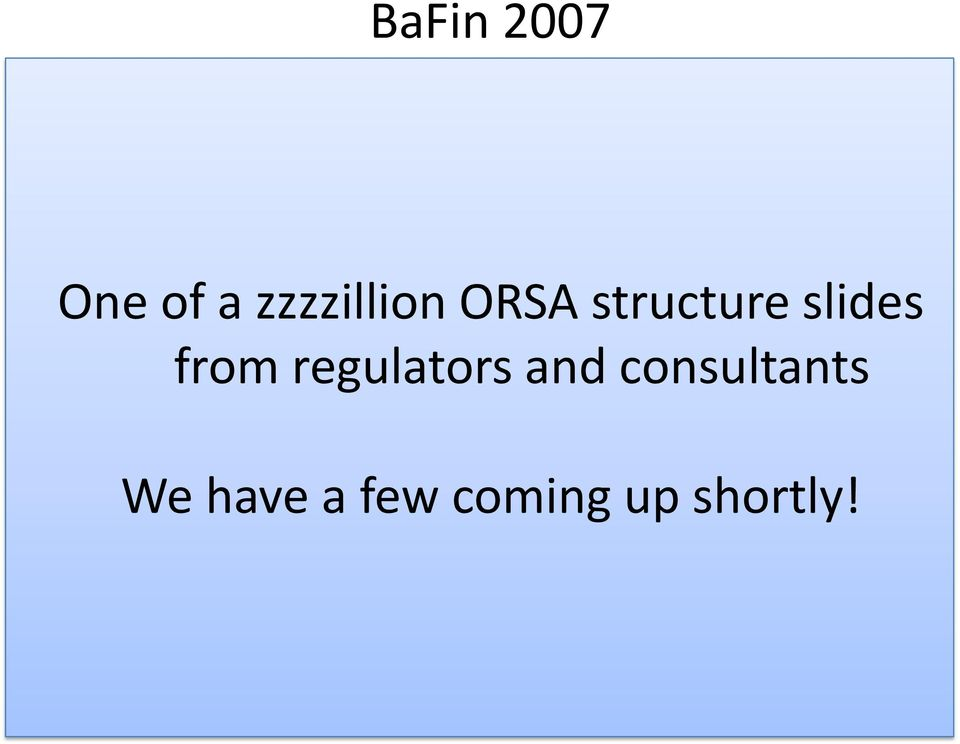 slides from regulators and