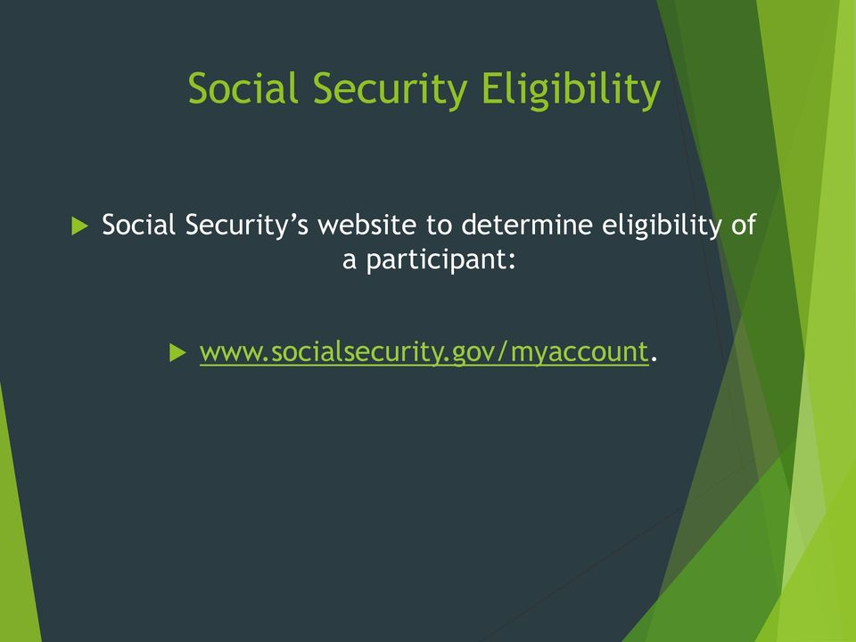 determine eligibility of a