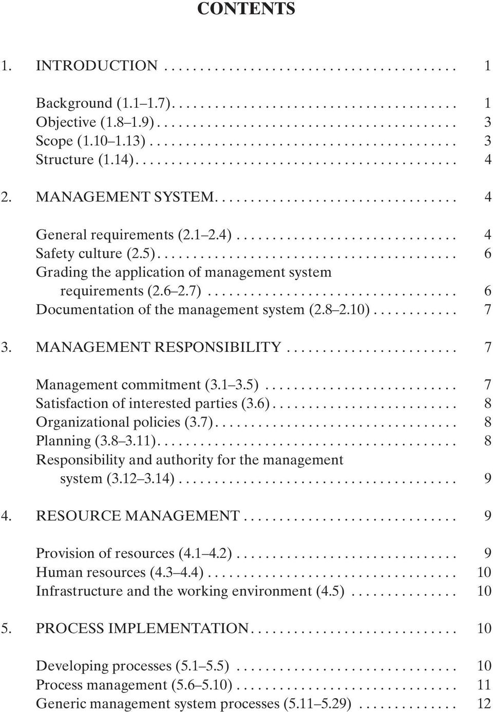 1 2.4)............................... 4 Safety culture (2.5).......................................... 6 Grading the application of management system requirements (2.6 2.7).