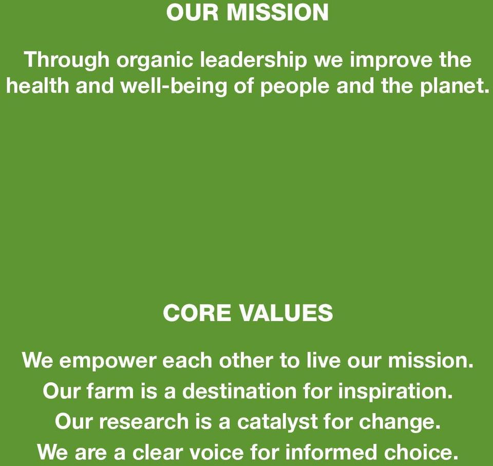 core values We empower each other to live our mission.