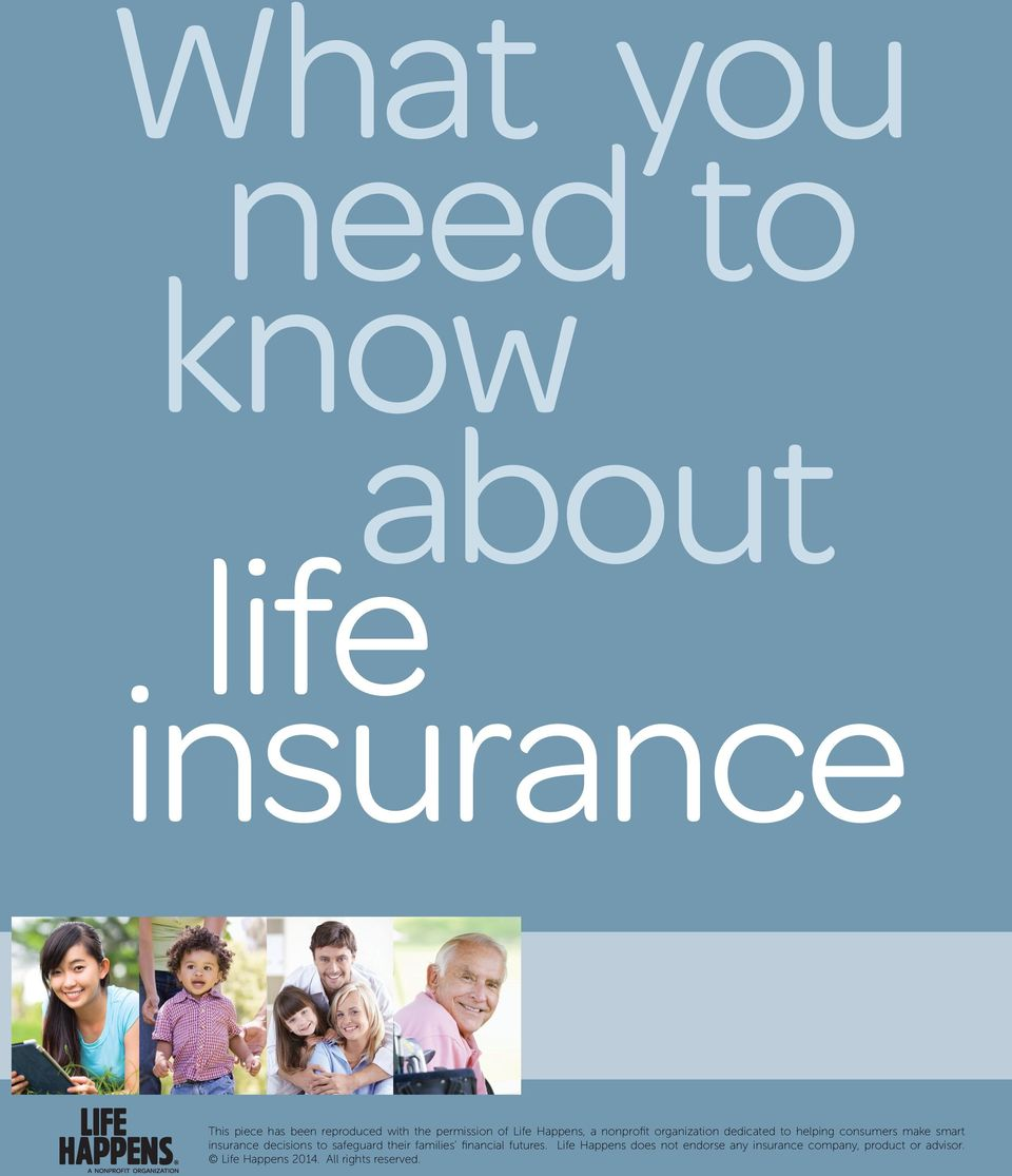 smart insurance decisions to safeguard their families financial futures.
