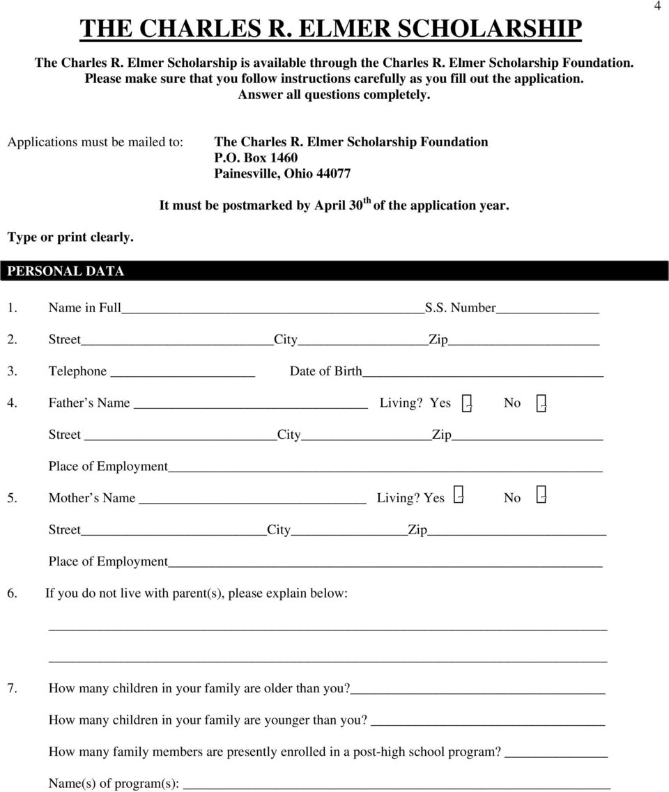 O. Box 1460 Painesville, Ohio 44077 It must be postmarked by April 30 th of the application year. Type or print clearly. PERSONAL DATA 1. Name in Full S.S. Number 2. Street City Zip 3.