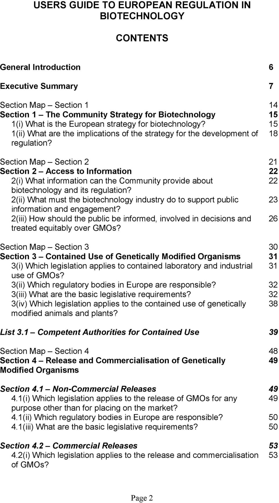 Section Map Section 2 21 Section 2 Access to Information 22 2(i) What information can the Community provide about 22 biotechnology and its regulation?