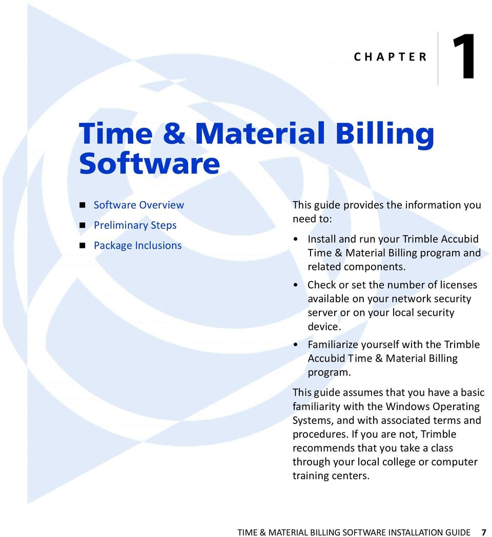 Familiarize yourself with the Trimble Accubid Time & Material Billing program.