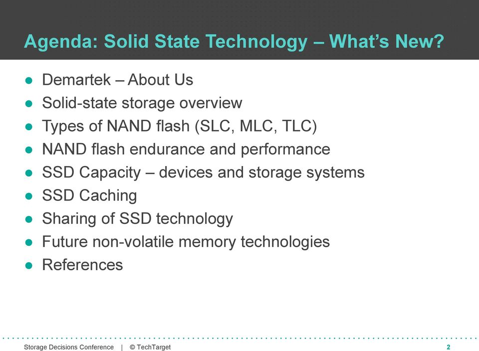 MLC, TLC) NAND flash endurance and performance SSD Capacity devices and