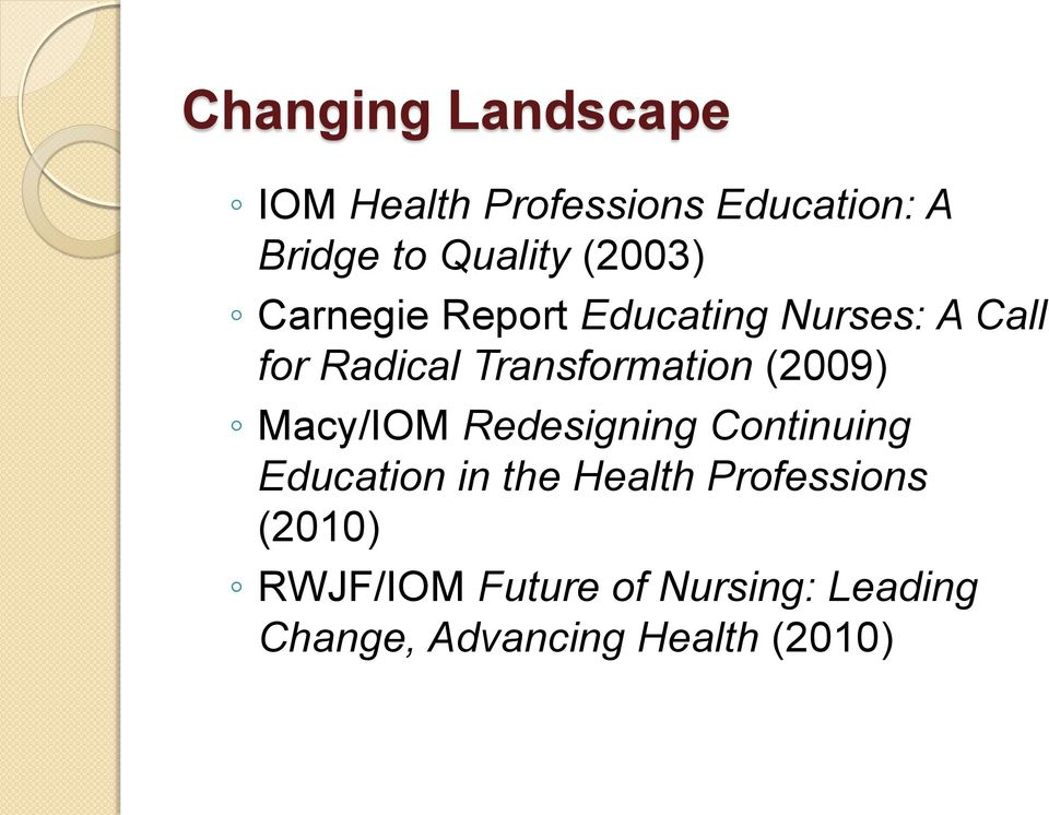 (2009) Macy/IOM Redesigning Continuing Education in the Health Professions