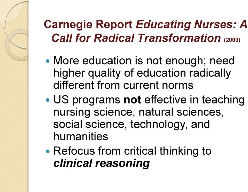 current norms US programs not effective in teaching nursing science, natural sciences,