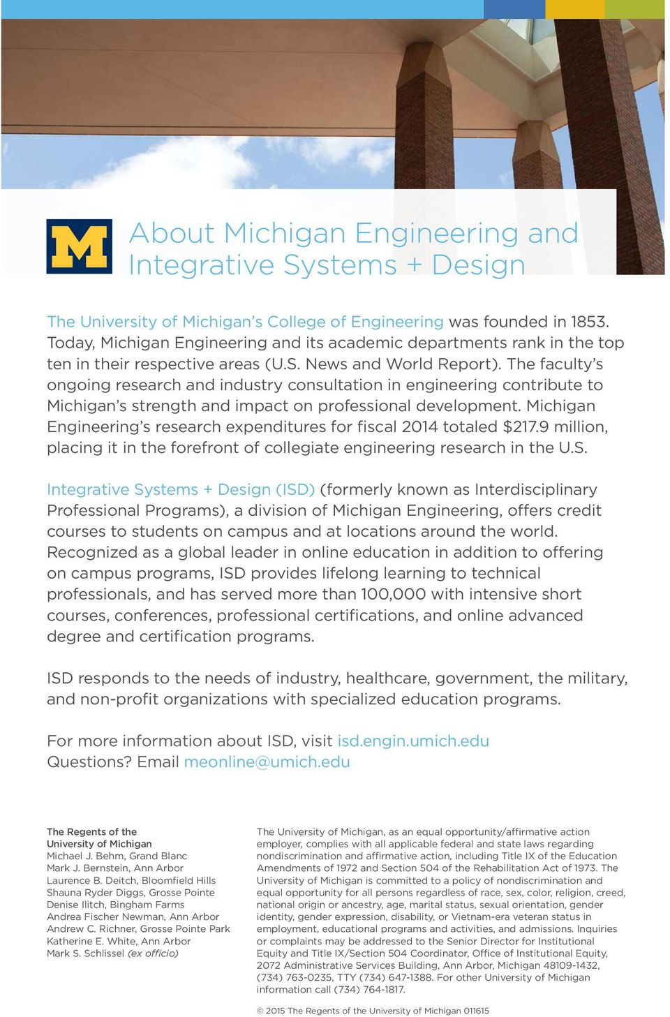The faculty s ongoing research and industry consultation in engineering contribute to Michigan s strength and impact on professional development.