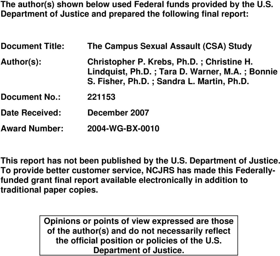 Warner, M.A. ; Bonnie S. Fisher, Ph.D. ; Sandra L. Martin, Ph.D. Document No.: 221153 Date Received: December 2007 Award Number: 2004-WG-BX-0010 This report has not been published by the U.S. Department of Justice.