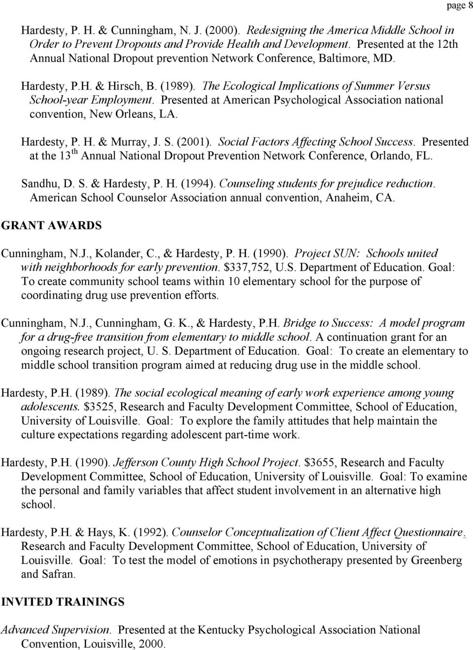 Presented at American Psychological Association national convention, New Orleans, LA. page 8 Hardesty, P. H. & Murray, J. S. (2001). Social Factors Affecting School Success.