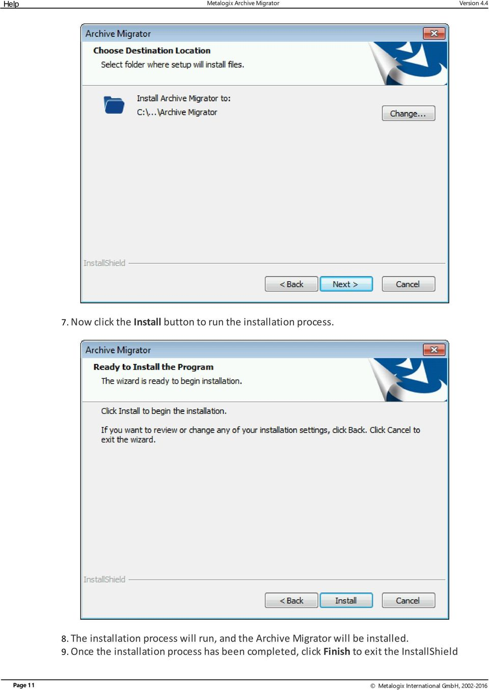 The installation process will run, and the Archive Migrator