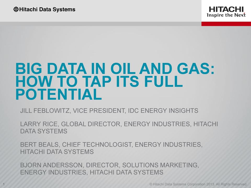HITACHI DATA SYSTEMS BERT BEALS, CHIEF TECHNOLOGIST, ENERGY INDUSTRIES, HITACHI