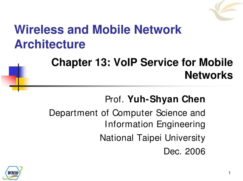 Yuh-Shyan Chen Department of Computer Science and