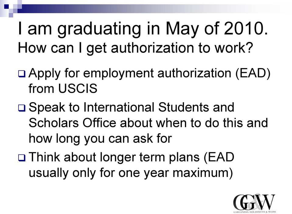 International Students and Scholars Office about when to do this and how