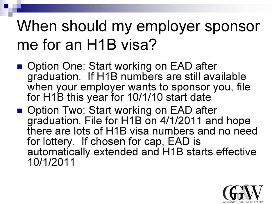 start date Option Two: Start working on EAD after graduation.