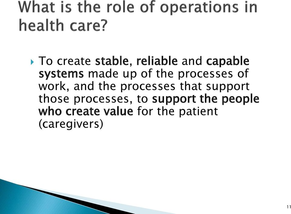processes that support those processes, to