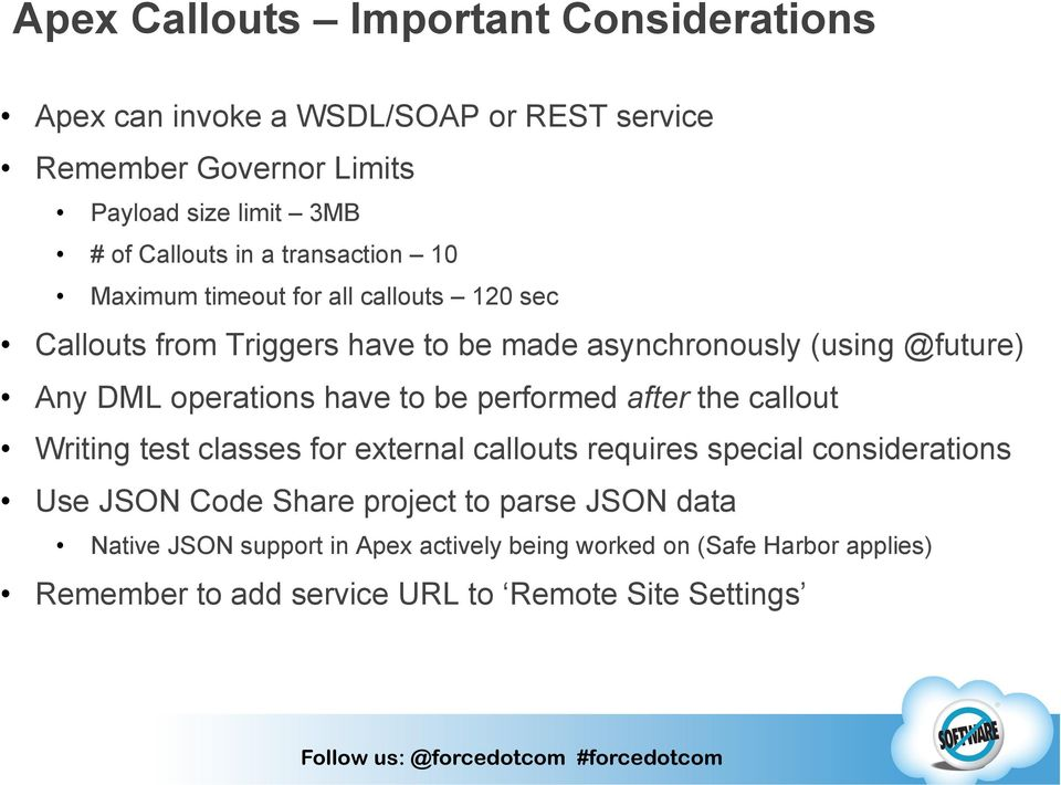 operations have to be performed after the callout Writing test classes for external callouts requires special considerations Use JSON Code Share