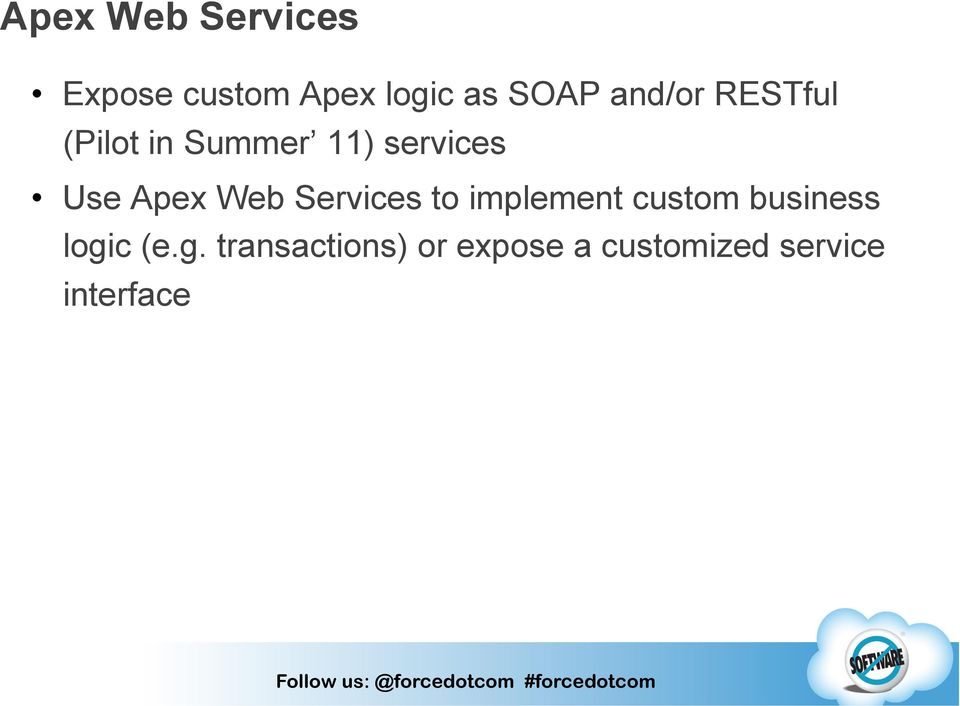 Web Services to implement custom business logi
