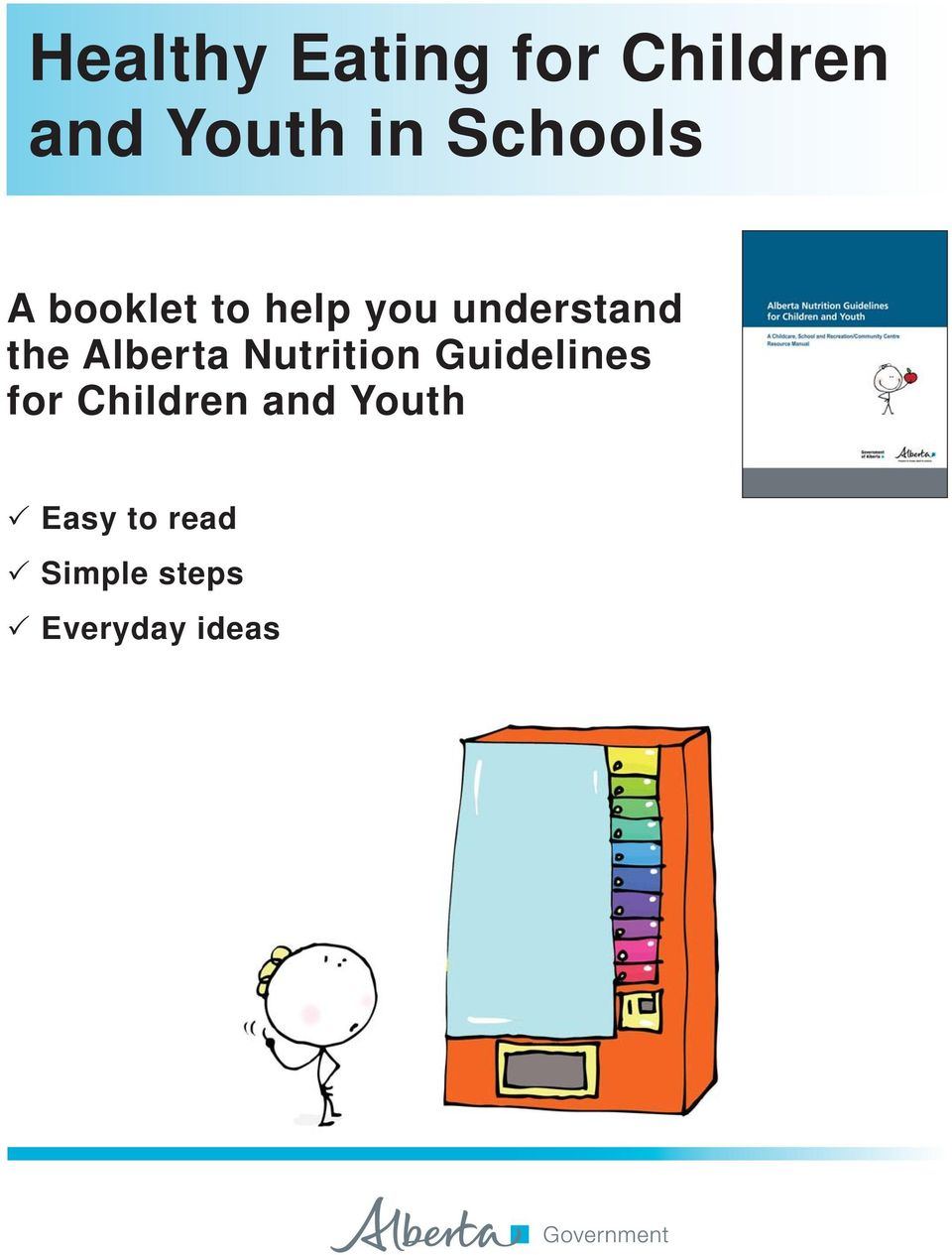 Alberta Nutrition Guidelines for Children