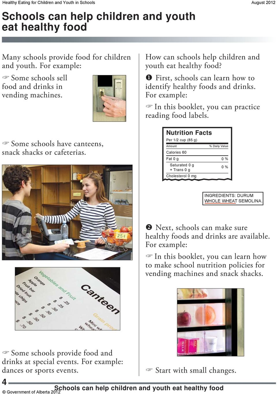 For example: In this booklet, you can practice reading food labels.