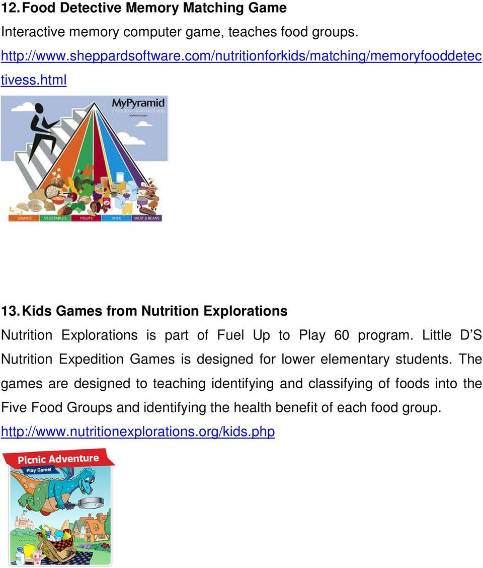 Kids Games from Nutrition Explorations Nutrition Explorations is part of Fuel Up to Play 60 program.