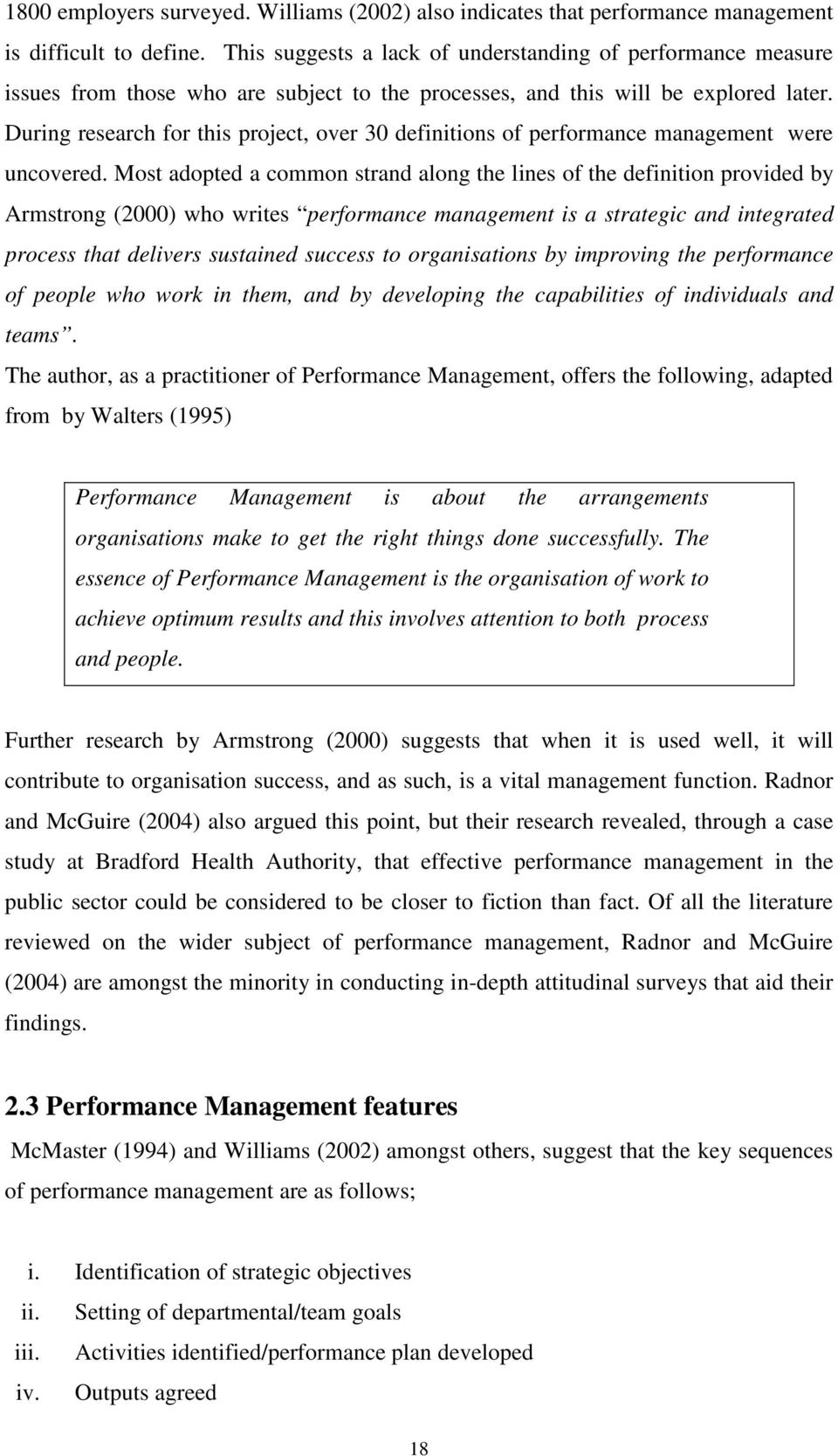 During research for this project, over 30 definitions of performance management were uncovered.