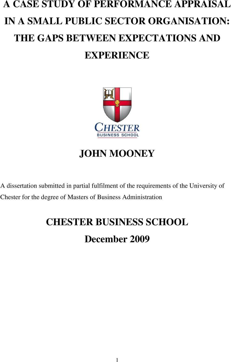 partial fulfilment of the requirements of the University of Chester for the