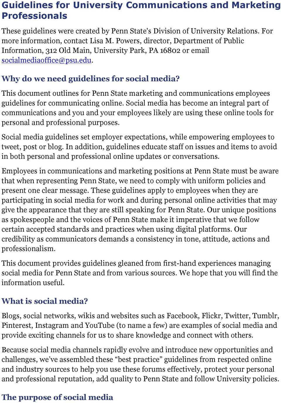 This document outlines for Penn State marketing and communications employees guidelines for communicating online.