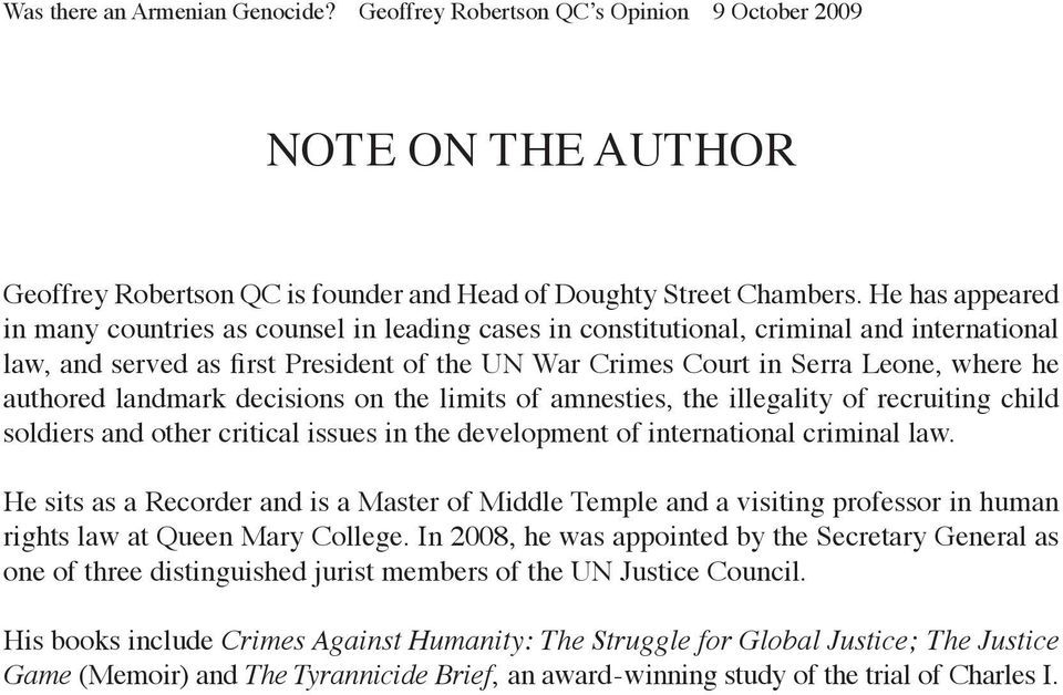 authored landmark decisions on the limits of amnesties, the illegality of recruiting child soldiers and other critical issues in the development of international criminal law.