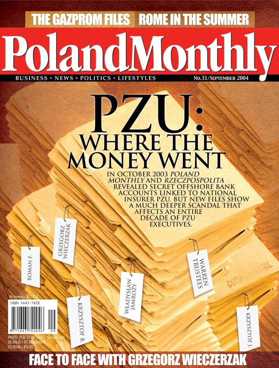 But new files show a much deeper scandal that affects an entire decade of PZU Executives.