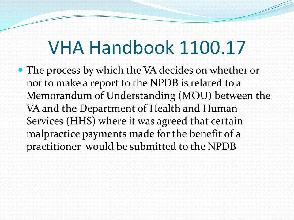 is related to a Memorandum of Understanding (MOU) between the VA and the Department of