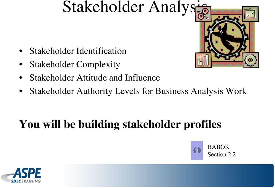 Influence Stakeholder Authority Levels for Business